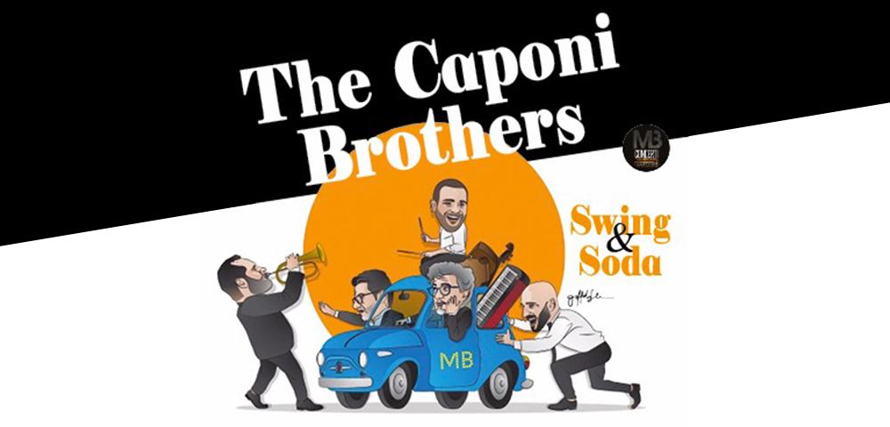 Teatro Sannazaro-The Caponi Brothers, Swing&Soda